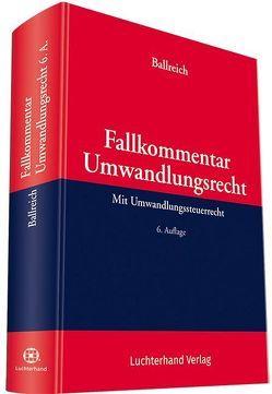 Fallkommentar Umwandlungsrecht von Ballreich,  Hilbert