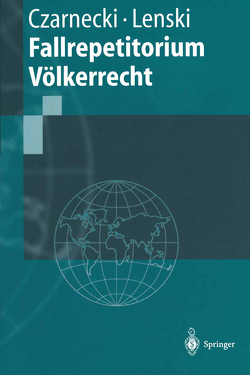 Fallrepetitorium Völkerrecht von Czarnecki,  Ralph, Lenski,  Edgar