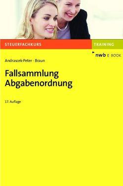 Fallsammlung Abgabenordnung von Andrascek-Peter,  Ramona, Braun,  Wernher, Friemel,  Rainer, Schiml,  Kurt