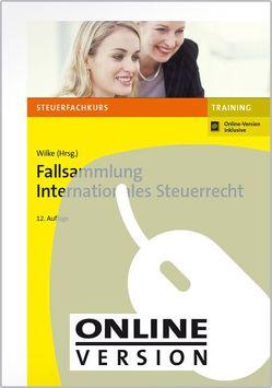 Fallsammlung Internationales Steuerrecht von Karl,  Petra, Tietz,  Jörg, Weber LL. M,  Jörg-Andreas, Wilke,  Kay-Michael