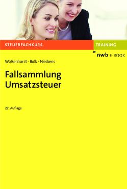 Fallsammlung Umsatzsteuer von Bolk,  Wolfgang, Nieskens,  Hans, Walkenhorst,  Ralf