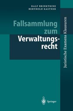 Fallsammlung zum Verwaltungsrecht von Bach,  M., Brinktrine,  Ralf, Kastner,  Berthold, Thomas,  R.