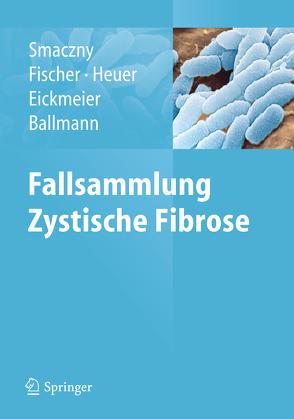 Fallsammlung Zystische Fibrose von Smaczny,  Christina