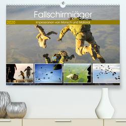 Fallschirmjäger 2020. Impressionen von Mensch und Material (Premium, hochwertiger DIN A2 Wandkalender 2020, Kunstdruck in Hochglanz) von Lehmann (Hrsg.),  Steffani
