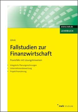 Fallstudien zur Finanzwirtschaft von Jöhnk,  Thorsten