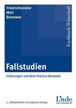 Fallstudien von Brezowar,  Gabriela, Friedrichsmeier,  Helmut, Mair,  Michael