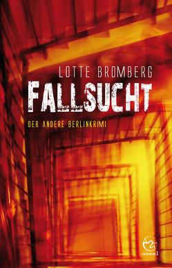 Fallsucht von Bromberg,  Lotte