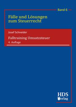 Falltraining Umsatzsteuer von Schneider,  Josef