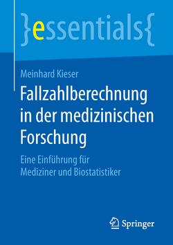 Fallzahlberechnung in der medizinischen Forschung von Kieser,  Meinhard