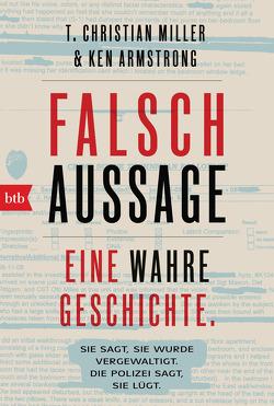 Falschaussage von Armstrong,  Ken, Dedekind,  Henning, Miller,  T. Christian