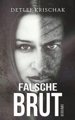 Falsche Brut von Krischak,  Detlef