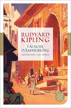 Falsche Dämmerung von Haefs,  Gisbert, Kipling,  Rudyard