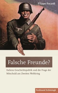 Falsche Freunde? von Focardi,  Filippo, Peter,  Antje
