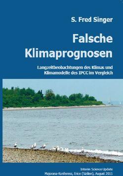 Falsche Klimaprognosen von Jäger,  Helmut, Singer,  S. Fred