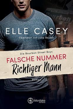 Falsche Nummer, richtiger Mann von Becker,  Julia, Casey,  Elle