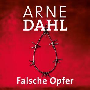 Falsche Opfer (A-Team 3) von Butt,  Wolfgang, Dahl,  Arne, Holdorf,  Jürgen