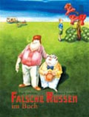Falsche Russen im Buch von Dobers,  Jakob, Leupold,  Rainer, Seel,  Daniela