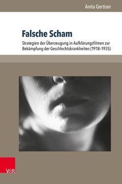 Falsche Scham von Gertiser,  Anita