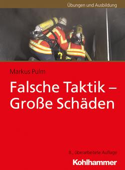 Falsche Taktik – Große Schäden von Pulm,  Markus