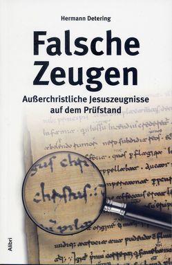 Falsche Zeugen von Detering,  Hermann