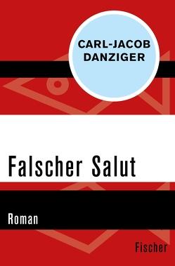 Falscher Salut von Danziger,  Carl-Jacob