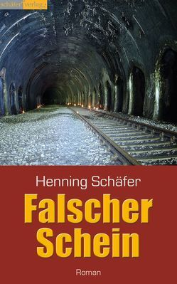 Falscher Schein von Schäfer,  Henning