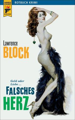 Falsches Herz von Block,  Lawrence, Knigge,  Andreas C.