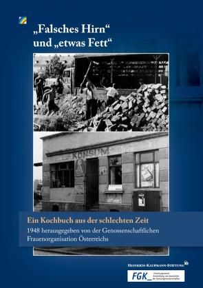 """""""Falsches Hirn"""" und """"etwas Fett"""" von FGK Forschungsverein Entwicklung und Geschichte der Konsumgenossenschaften, Heinrich-Kaufmann-Stiftung"""