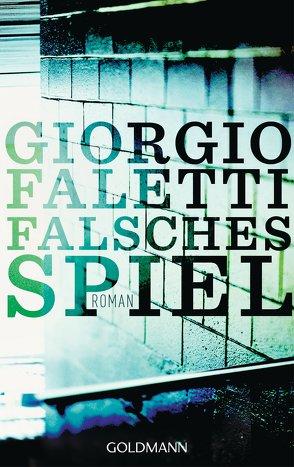 Falsches Spiel von Faletti,  Giorgio, Franz,  Claudia