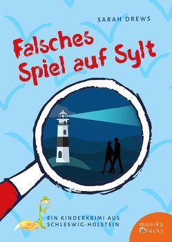 Falsches Spiel auf Sylt von Drews,  Sarah, Leiss-Bohn,  Simone