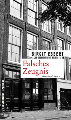 Falsches Zeugnis von Ebbert,  Birgit