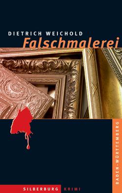 Falschmalerei von Weichold,  Dietrich