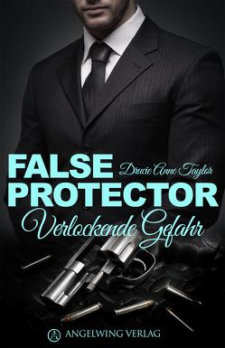 False Protector von Taylor,  Drucie Anne