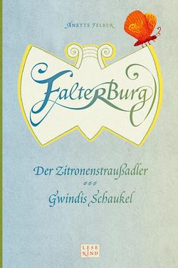 Falterburg von Felber,  Anette, Manzek,  Anne
