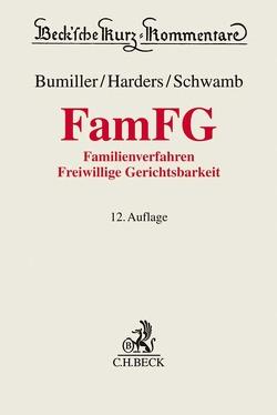 FamFG von Bumiller,  Ursula, Harders,  Dirk, Schwamb,  Werner