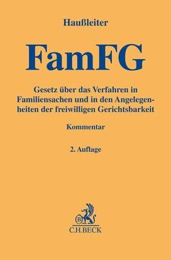 FamFG von Eickelmann,  Sarah, Gomille,  Christian, Haußleiter,  Martin, Heidebach,  Martin, Schemmann,  Till
