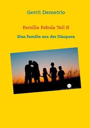 Familia Fabula Teil II von Demetrio,  Gerrit