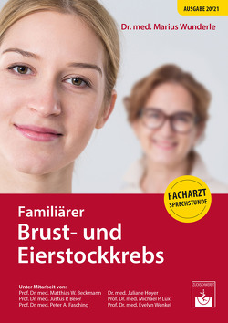 Familiärer Brust- und Eierstockkrebs von Wunderle,  Marius