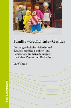 Familie–Gedächtnis–Gender von Lale,  Vatan