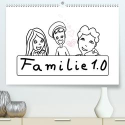 Familie 1.0 (Premium, hochwertiger DIN A2 Wandkalender 2021, Kunstdruck in Hochglanz) von ajapix