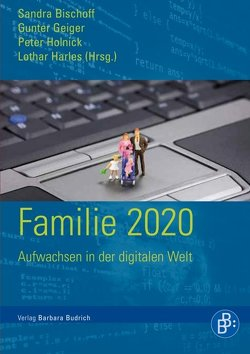 Familie 2020 von Bischoff,  Sandra, Geiger,  Gunter, Harles,  Lothar, Holnick,  Peter
