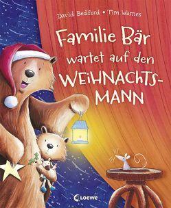 Familie Bär wartet auf den Weihnachtsmann von Bedford,  David, Margineanu,  Sandra, Warnes,  Tim