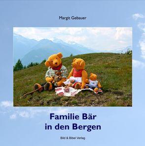 Familie Bär in den Bergen von Gebauer,  Margit