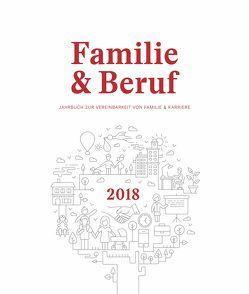 Familie & Beruf Jahrbuch zur Vereinbarkeit von Familie & Karriere von Johannsen,  Arne