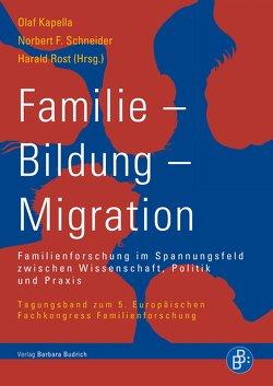 Familie – Bildung – Migration von Kapella,  Olaf, Rost,  Harald, Schneider,  Norbert F.