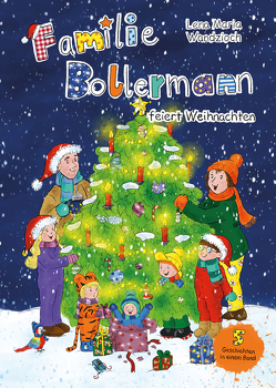 Familie Bollermann feiert Weihnachten von Wandzioch,  Lena Maria