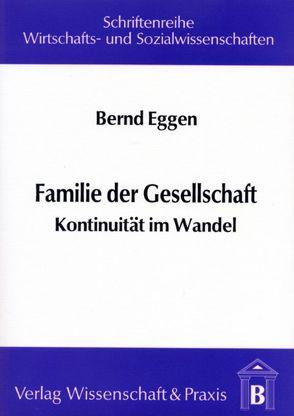 Familie der Gesellschaft von Eggen,  Bernd