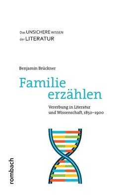 Familie erzählen von Brückner,  Benjamin