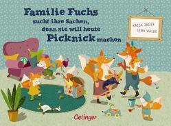 Familie Fuchs sucht ihre Sachen, denn sie will heute Picknick machen von Jäger,  Katja, Walde,  Lena