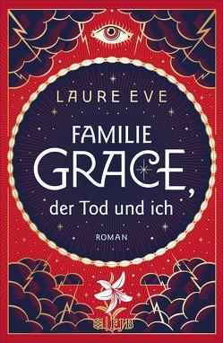 Familie Grace, der Tod und ich von Eve,  Laure, Steen,  Christiane